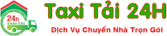 Dịch Vụ Chuyển Nhà Trọn Gói – Taxi Tải 24H